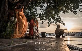 So be it, photography by Avneesh Kumar, India