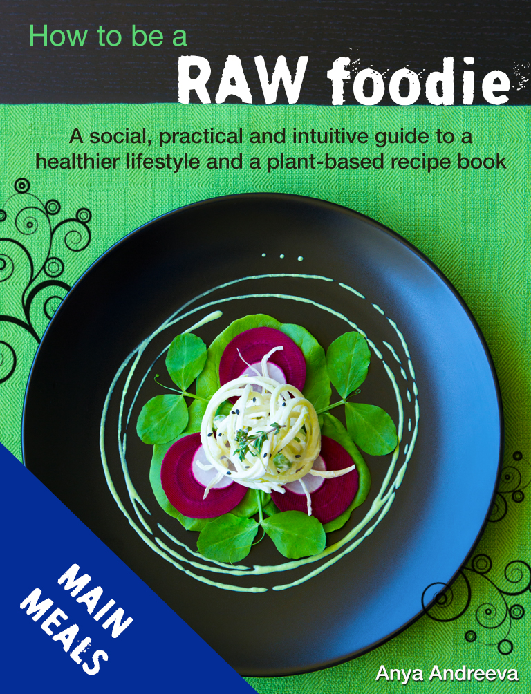 Main meals recipe e book live love raw anya andreevas healthy book raw vegan vegetarian main meals food salads forumfinder Image collections