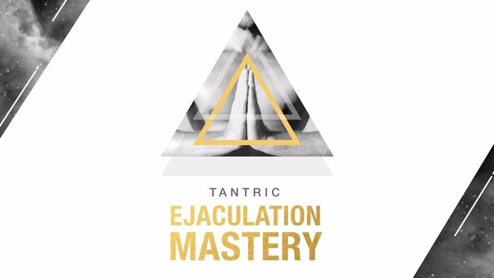 online tantric ejaculation mastery course with Eyal Matsliah on relationships, conscious sexuality and spirituality